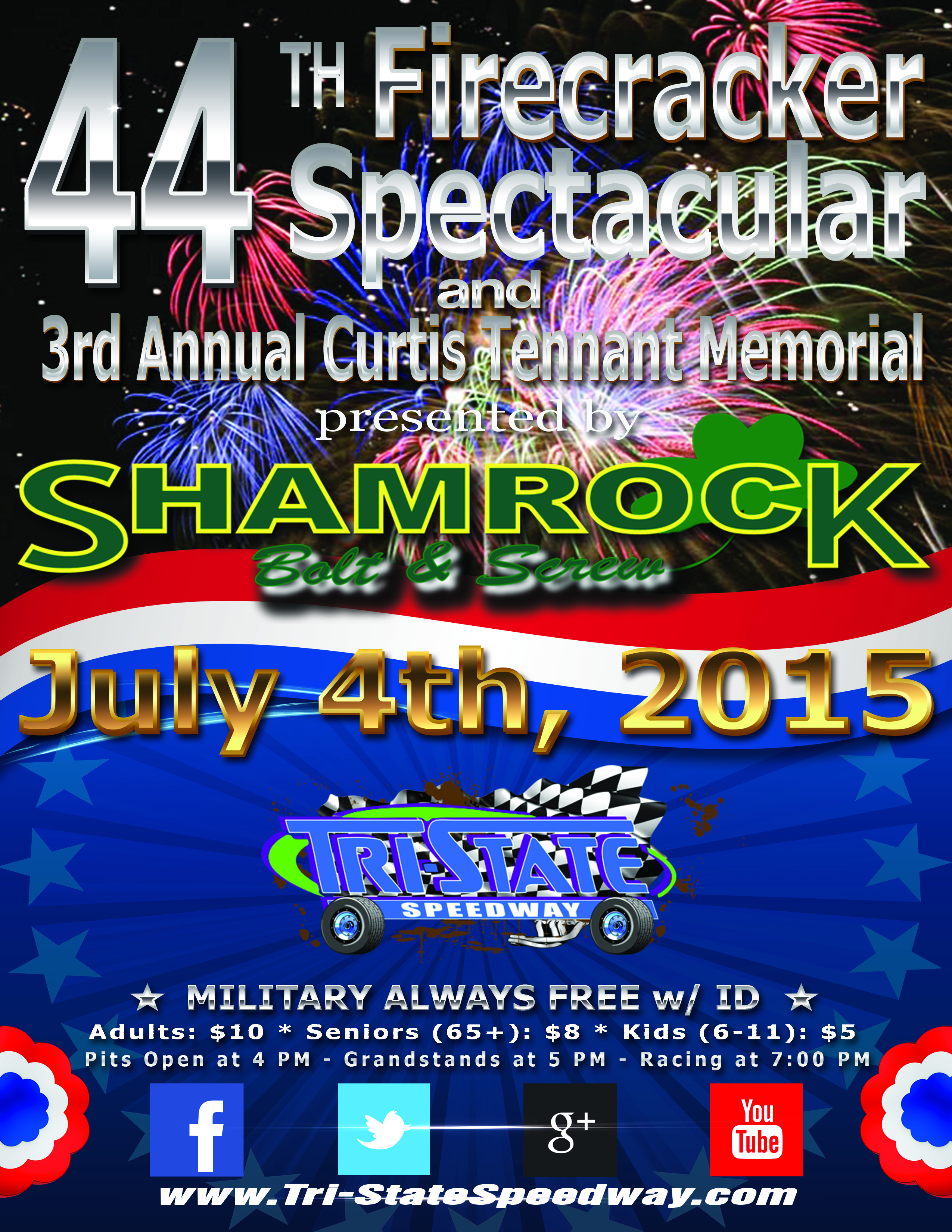 44th Annual Firecracker Spectacular & 3rd Annual Curtis Tennant Memorial